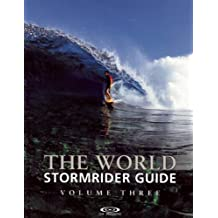 The World Stormrider Guide: Volume Three (Stormrider Guides)
