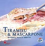 Tiramisu & mascarpone antipasti pasta et risotto