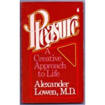 Pleasure: A Creative Approach