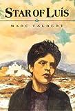 Star of Luis by Marc Talbert (1999-03-29)