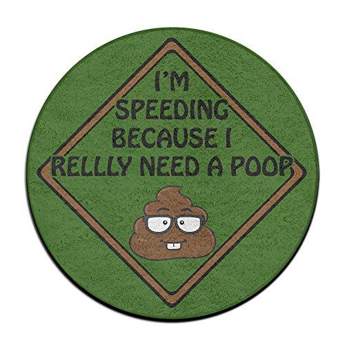 Frederic I 'm Speeding Because I Really Need A Poop Cool Personalisierte Fußmatten Teppichreiniger Maschine Pet