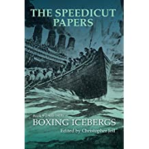 The Speedicut Papers Book 9 (1900–1915): Boxing Icebergs (English Edition)