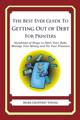 The Best Ever Guide to Getting Out of Debt for Printers