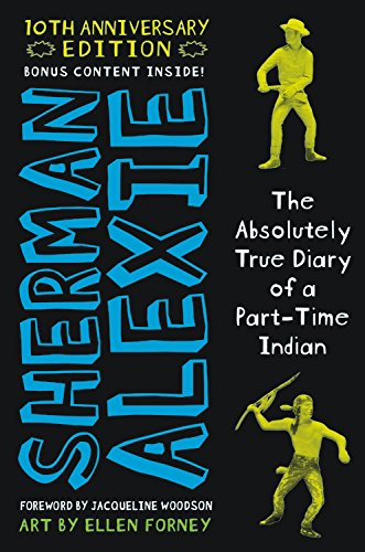The Absolutely True Diary of a Part-Time Indian 10th Anniversary Edition