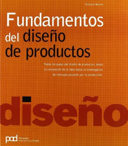 FUNDAMENTOS DEL DISEÑO DE PRODUCTO (Diseño gráfico) por Richard Morris