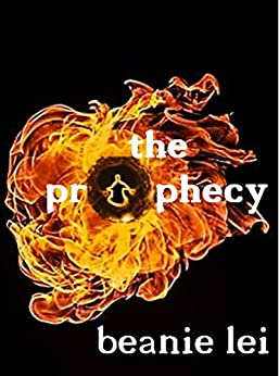 The Prophecy by [Lei, Beanie]