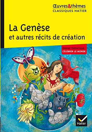 La Genèse et autres récits de création (Oeuvres & thèmes) por Ariane Carrère