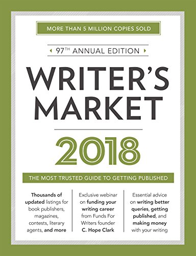 Writer's Market 2018: The Most Trusted Guide to Getting Published (English Edition)