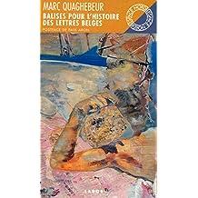 Balises pour l'histoire des lettres belges de langue française