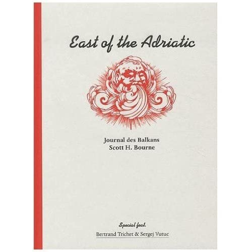 Scott H.Bourne East of the Adriatic Journal des Balkans