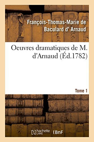 Oeuvres dramatiques de M. d'Arnaud. Tome 1