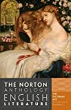 The Norton Anthology of English Literature (Ninth Edition) (Vol. E) 9th (ninth) Edition published by W. W. Norton & Company (2012)