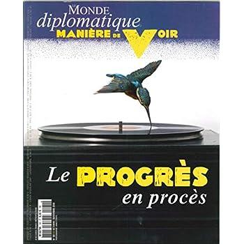 Manière de Voir N 161 Progres un Mauvais Proces - Octobre/Novembre 2018