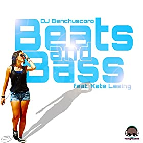 Benchuscoro feat. Kate Lesing-Beats & Bass