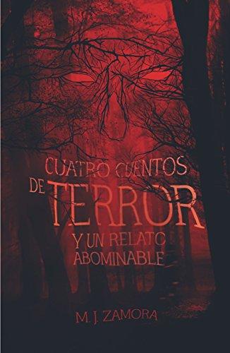 Cuatro cuentos de terror y un relato abominable (Gran Angular) por Manuel Jesús Zamora