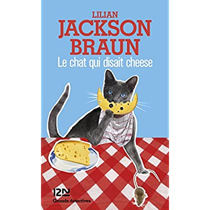 Le chat qui disait cheese (GRANDS DETECTIV t. 2725)