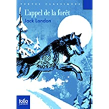 L'appel de la forêt (Folio Junior)