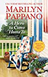 A Hero to Come Home To (A Tallgrass Novel Book 1)