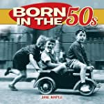 Born in the 50s by Jane Maple (2014-0...