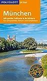POLYGLOTT on tour Reiseführer München: Mit großer Faltkarte und 80 Stickern