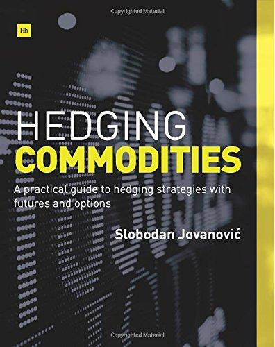 Hedging Commodities por Slobodan Jovanovic