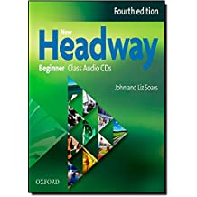 New Headway Beginner: Class CD 4th Edition (New Headway Fourth Edition)