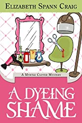 A Dyeing Shame (Myrtle Clover Mysteries Book 3) (English Edition)