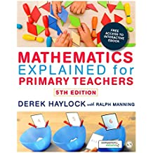 Mathematics Explained for Primary Teachers by Derek Haylock (19-Jun-2014) Paperback