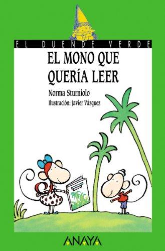 El mono que quería leer (Literatura Infantil (6-11 Años) - El Duende Verde)