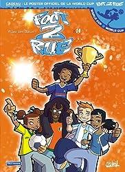 Foot 2 rue T14 Allez les Bleus: World Cup