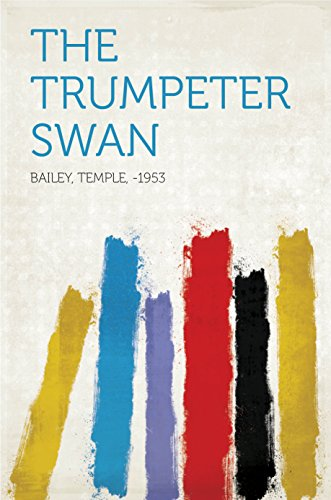 Trumpeter Swan (The Trumpeter Swan (English Edition))