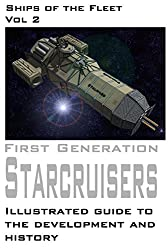 First Generation Star Cruisers (Ships of the Fleet Book 2) (English Edition)
