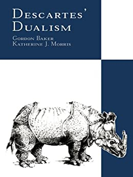 descartes dualism A look at cartesian dualism by john alison dualism is the claim that there are two, essentially di erent kinds or types of objects or categories.