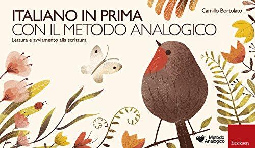 Italiano in prima con il metodo analogico. Lettura e avviamento alla scrittura. Con portastrisce, strisce, pennarello, sacchetto