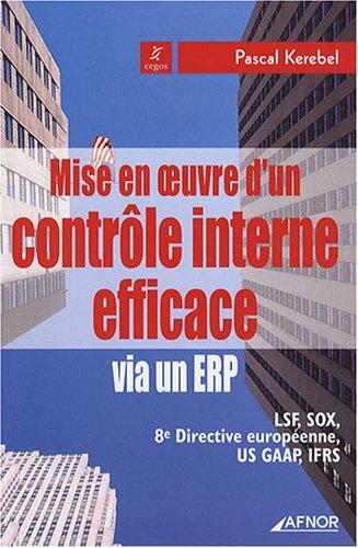 Mise en oeuvre d'un contrôle interne efficace via un ERP par Pascal Kerebel