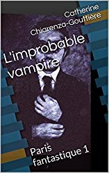 L'improbable vampire: Paris fantastique 1