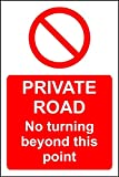 Private Road No Turning Beyond This Point Safety Sign Schild aus Aluminium – 3 mm 300 mm x 200 mm x 200 mm