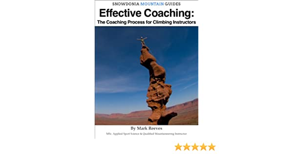 Effective Coaching: The Coaching Process for Climbing Instructors