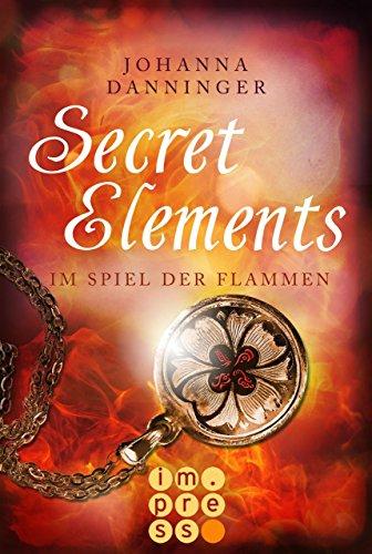 (Secret Elements 4: Im Spiel der Flammen)