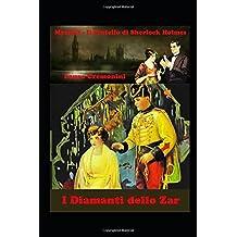 I Diamanti dello Zar: Mycroft Holmes - Il Fratello di Sherlock Holmes (Gli Epigoni di Sherlock Holmes, Band 4)