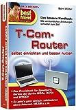 T-Com-Router selbst einrichten und besser nutzen