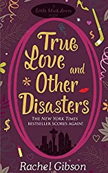 True Love and Other Disasters (Chinooks Hockey Team Book 4)