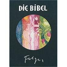 Die Bibel nach Martin Luther: mit Bildern von Andreas Felger