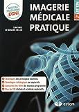 Imagerie médicale pratique - Nouveau programme ECNI