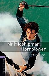 Oxford Bookworms Library: 9. Schuljahr, Stufe 2 - Mr. Midshipman Hornblower: Reader