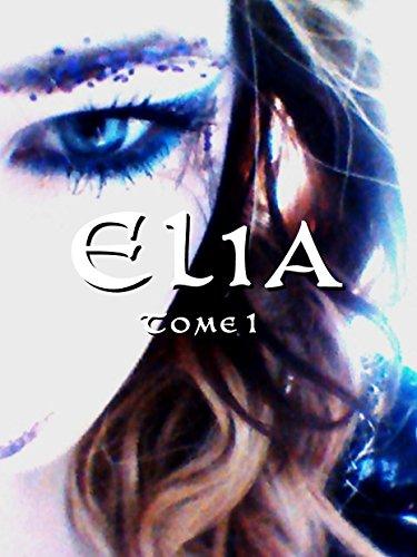 Lire Elia pdf