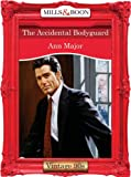 The Accidental Bodyguard (Mills & Boon Vintage Desire)