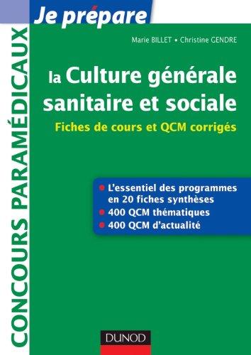 La culture générale sanitaire et sociale - Fiches de cours et QCM corrigés