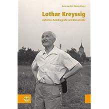 Lothar Kreyssi. Aufsätze, Autobiografie und Dokumente