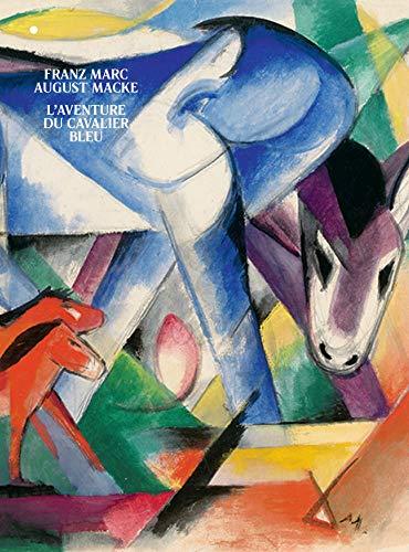 Franz Marc/August Macke, L'aventure du cavalier bleu par  Cécile Debray, Sarah Imatte, Vivian Endicott Barnett, Isabelle Jansen